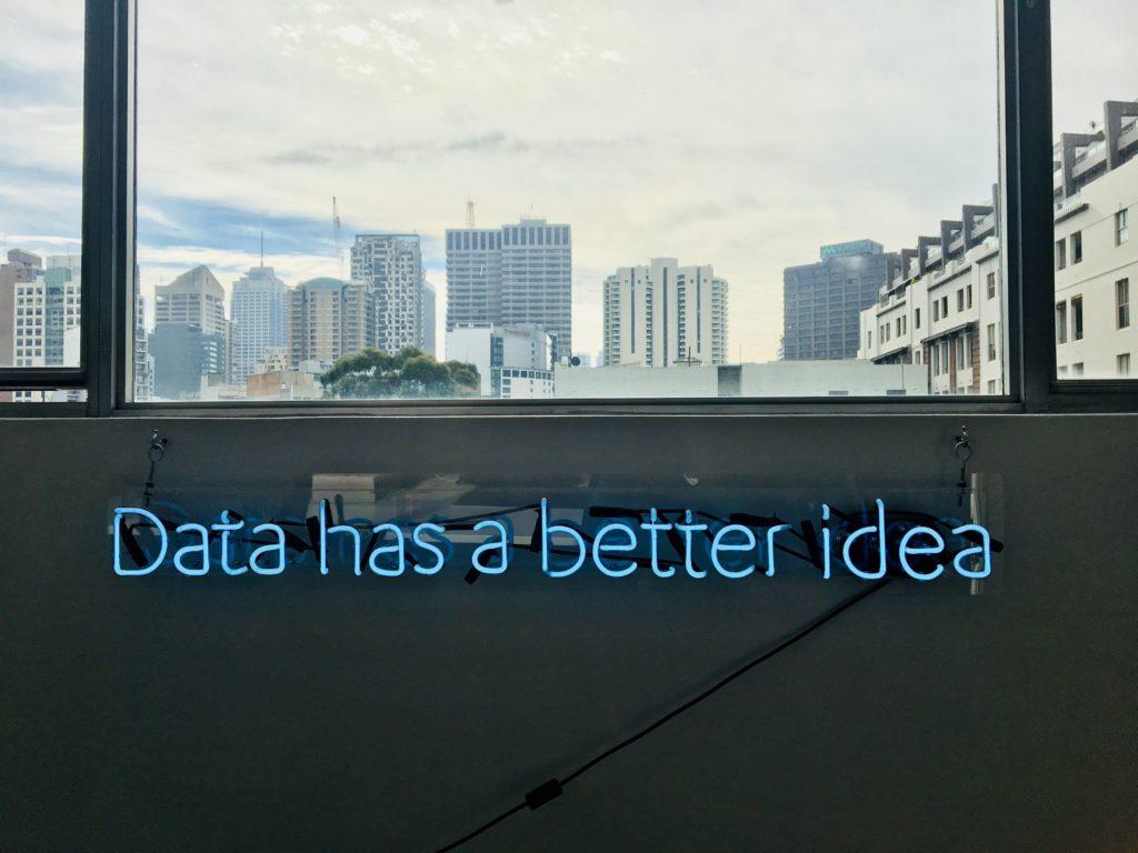data has a better idea sign
